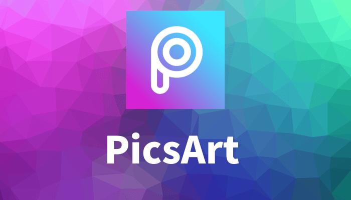 PicsArtアプリ